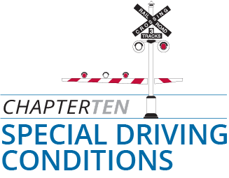 Chapter 10 - Special Driving Conditions