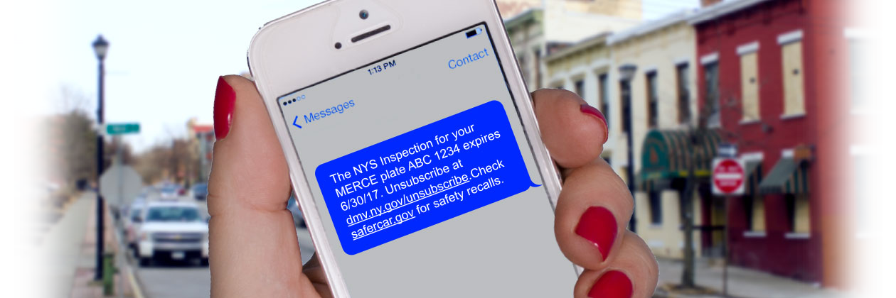 Get text or email reminders for your driver license or non-driver ID card, registrations and inspections.